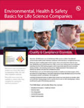 Quality & Compliance Essentials: Environmental, Health & Safety Basics for Life Science Companies