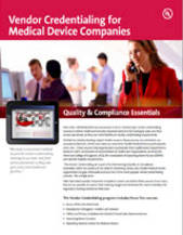 Quality & Compliance Essentials: Vendor Credentialing for Medical Device Companies