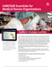 Quality & Compliance Essentials: GMP/QSR Essentials for Medical Device Organizations