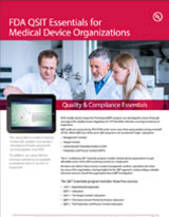 Quality & Compliance Essentials: FDA QSIT Essentials for Medical Device Organizations
