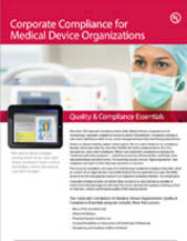 Quality & Compliance Essentials: Corporate Compliance for Medical Device Organizations